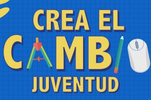 """Arma tu equipo escolar para solucionar desafíos y ganar con """"Crea el Cambio Juventud"""" que organiza INJUV ."""